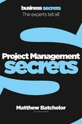 Project Management (Collins Business Secrets)