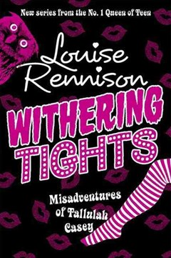 The Misadventures of Tallulah Casey (1) - Withering Tights [Unabridged edition]