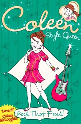 Rock that Frock! (Coleen Style Queen, Book 3)