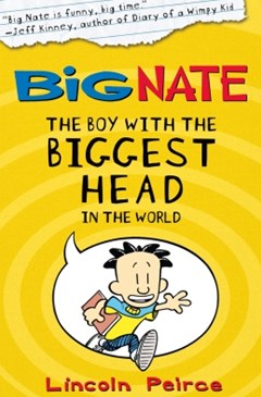 (ebook) The Boy with the Biggest Head in the World (Big Nate, Book 1)
