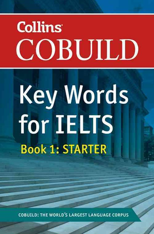 Collins Cobuild Key Words for IELTS Book 1: Starter