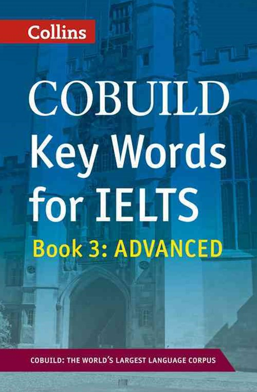 Collins Cobuild Key Words for IELTS Book 3: Advanced