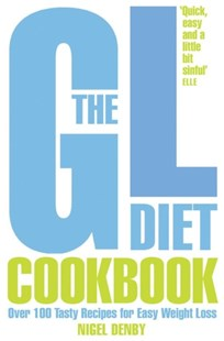 (ebook) The GL Diet Cookbook: Over 150 tasty recipes for easy weight loss - Cooking Health & Diet