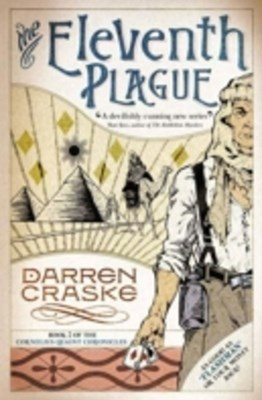 Eleventh Plague (Cornelius Quaint Chronicles, Book 2)