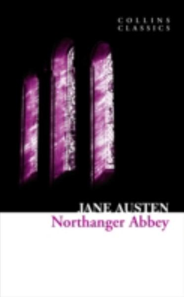 Collins Classics: Northanger Abbey