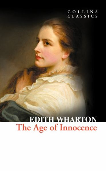 Collins Classics: The Age of Innocence