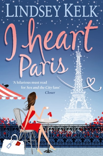 I Heart Paris (I Heart Series, Book 3)