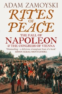 (ebook) Rites of Peace: The Fall of Napoleon and the Congress of Vienna - History European