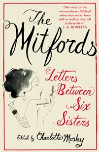 (ebook) The Mitfords: Letters between Six Sisters - Biographies General Biographies