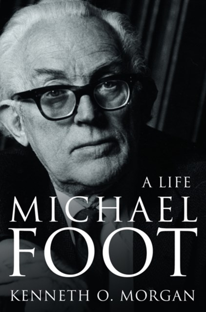 (ebook) Michael Foot: A Life (Text Only)