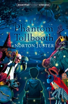 (ebook) The Phantom Tollbooth (Essential Modern Classics)