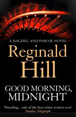 Good Morning, Midnight (Dalziel & Pascoe, Book 19)