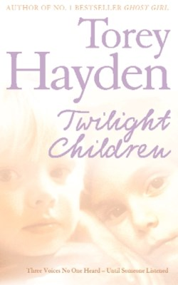(ebook) Twilight Children: Three Voices No One Heard – Until Someone Listened
