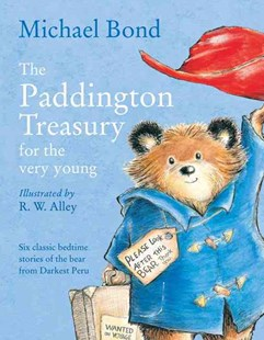 The Paddington Treasury for the Very Young by Michael Bond, R W Alley (9780007371129) - HardCover - Children's Fiction