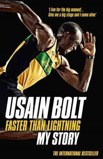Faster Than Lightning: My Autobiography by Usain Bolt, Matt Allen (9780007371426) - PaperBack - Biographies General Biographies
