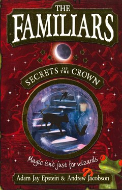 The Familiars: Secrets of the Crown