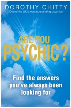 Are You Psychic?: Find the answers you