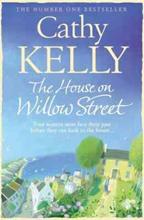 The House on Willow Street by Cathy Kelly (9780007373635) - PaperBack - Modern & Contemporary Fiction General Fiction