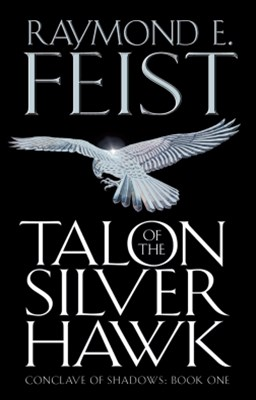 Talon of the Silver Hawk (Conclave of Shadows, Book 1)