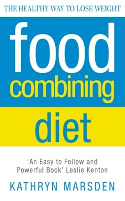 (ebook) Food Combining Diet: The Healthy Way to Lose Weight