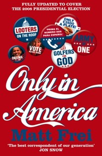 (ebook) Only in America - Politics Political Issues