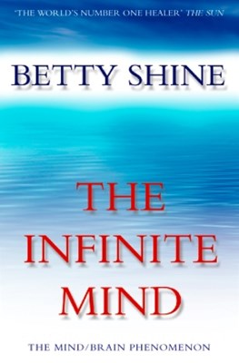 (ebook) The Infinite Mind: The Mind/Brain Phenomenon