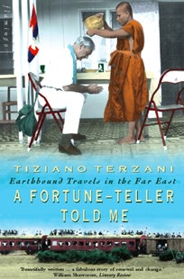 (ebook) A Fortune-Teller Told Me: Earthbound Travels in the Far East - Travel Travel Writing