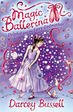 (ebook) Delphie and the Fairy Godmother (Magic Ballerina, Book 5)