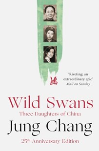 (ebook) Wild Swans: Three Daughters of China - Biographies General Biographies
