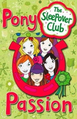 Pony Passion (The Sleepover Club)
