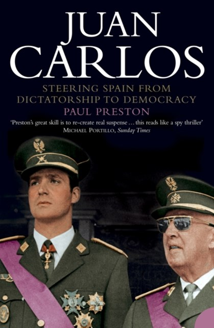 (ebook) Juan Carlos: Steering Spain from Dictatorship to Democracy (Text Only)