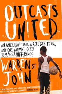 (ebook) Outcasts United: A Refugee Team, an American Town - Biographies General Biographies
