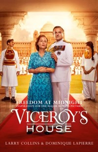 (ebook) Freedom at Midnight: Inspiration for the major motion picture Viceroy's House - History Asia