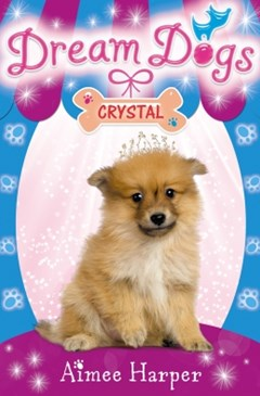 Crystal (Dream Dogs, Book 4)