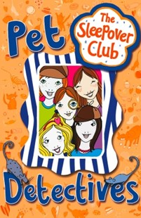 (ebook) Pet Detectives (The Sleepover Club) - Children's Fiction