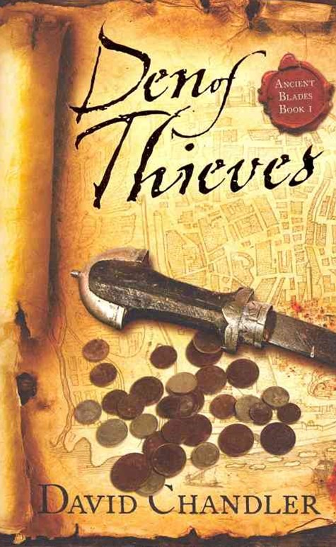 Den of Thieves: Ancient Blades Trilogy Bk 1