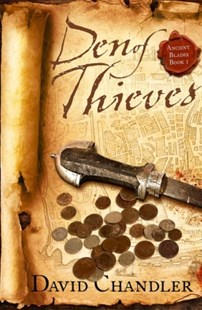 (ebook) Den of Thieves (Ancient Blades Trilogy, Book 1) - Adventure Fiction Modern