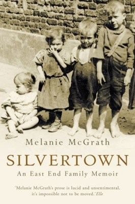 (ebook) Silvertown: An East End family memoir