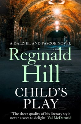 ChildGÇÖs Play (Dalziel & Pascoe, Book 9)