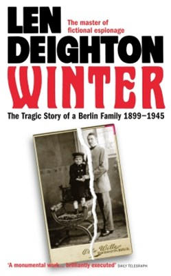 Winter: A Berlin Family, 1899GÇô1945