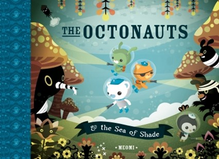(ebook) The Octonauts and the Sea of Shade (Read Aloud) - Children's Fiction