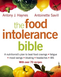 The Food Intolerance Bible: A nutritionist