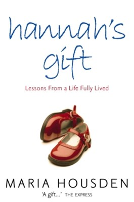 (ebook) Hannah's Gift: Lessons from a Life Fully Lived