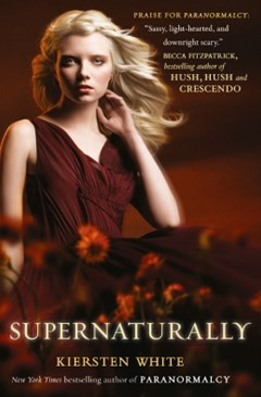 Supernaturally (Paranormalcy, Book 2)
