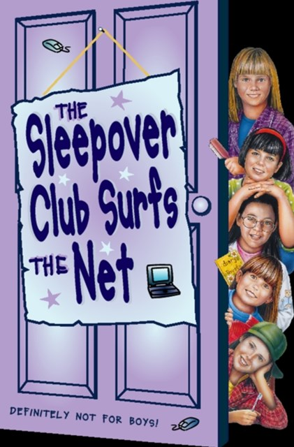 The Sleepover Club Surfs the Net (The Sleepover Club, Book 17)