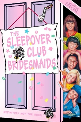(ebook) The Sleepover Club Bridesmaids: Wedding Special (The Sleepover Club, Book 31)