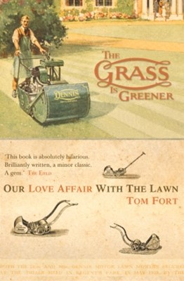 The Grass is Greener: An Anglo-Saxon Passion