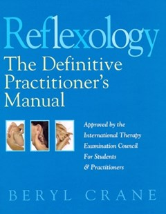 (ebook) Reflexology: The Definitive Practitioner