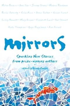 (ebook) Mirrors: Sparkling new stories from prize-winning authors