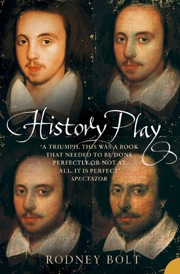 (ebook) History Play: The Lives and After-life of Christopher Marlowe